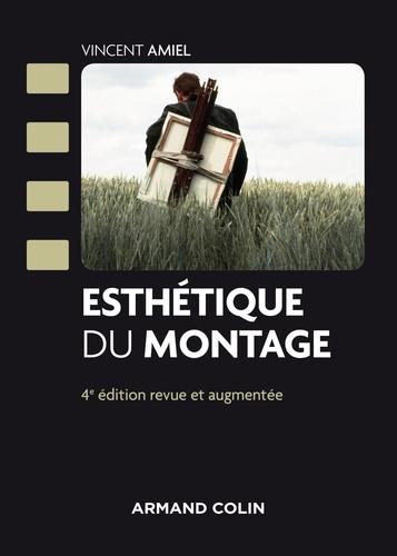 Esthétique du montage 4e édition revue et augmentée