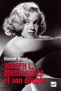 Vincent Amiel - Joseph L. Mankiewicz et son double.