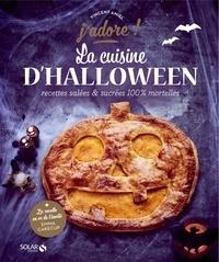 Vincent Amiel et Claire Payen - La cuisine d'Halloween.