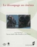 Vincent Amiel et Gilles Mouëllic - Le découpage au cinéma.