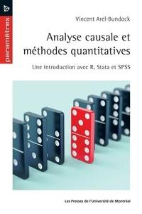 Vincent Arel-Bundock - Analyse causale et méthodes quantitatives - Une introduction avec R, Stata et SPSS.