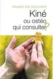 Vincent Arin Stocchetti - Kiné ou ostéo, qui consulter ?.
