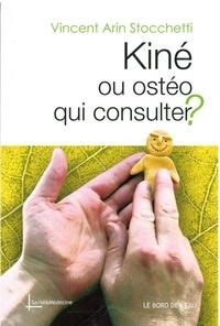 Kiné ou ostéo, qui consulter ?.pdf