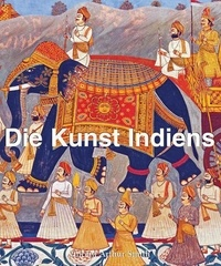 Vincent Arthur Smith - Indische Kunst.