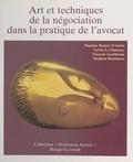 Vincent Asselineau et Stephen Bensimon - Art et techniques de la négociation dans la pratique de l'avocat.