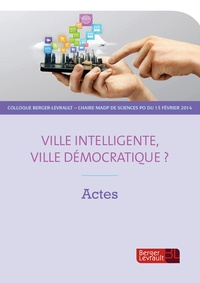 Vincent Aubelle et William Gilles - Actes de colloque  : Ville intelligente, ville démocratique ?.