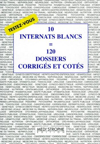 Vincent Audard et  Collectif - 10 internats blancs [égale  120 dossiers corrigés et cotés - Testez-vou.
