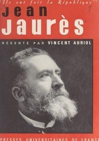 Vincent Auriol et Georges Bastide - Jean Jaurès.