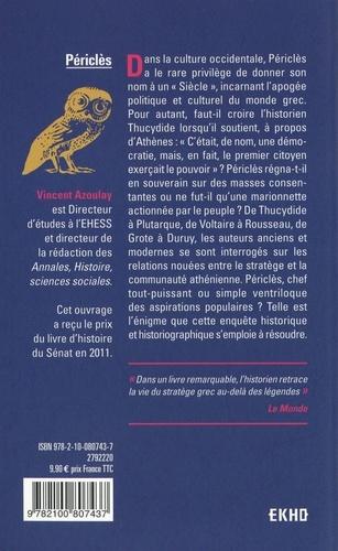Périclès. La démocratie athénienne à l'épreuve du grand homme 2e édition revue et augmentée