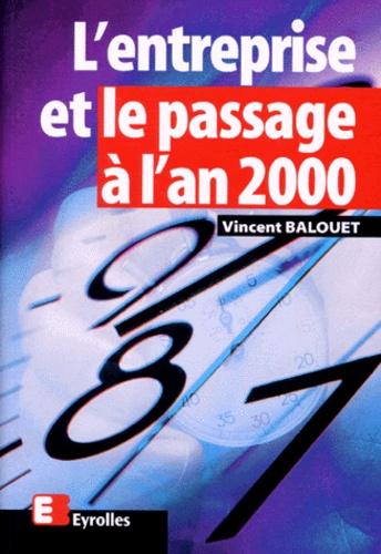 Vincent Balouet - L'entreprise et le passage à l'an 2000.