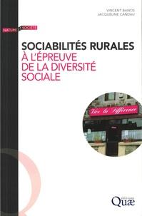 Vincent Banos et Jacqueline Candau - Sociabilités rurales à l'épreuve de la diversité sociale - Enquêtes en Dordogne.