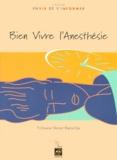 Vincent Banssillon - Bien vivre l'anesthésie.