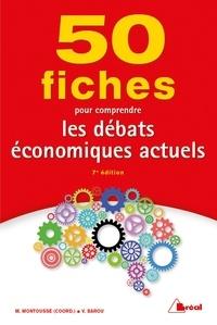 Vincent Barou - 50 Fiches pour comprendre les débats économiques actuels.
