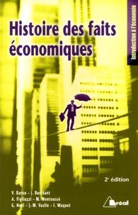 Vincent Barou et Jérôme Buridant - Histoire des faits économiques.
