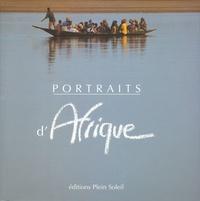 Vincent Baudet et Marie-Laure Vareilles - Portraits d'Afrique.
