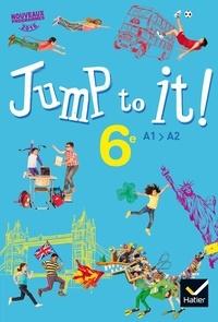Vincent Beckmann et Martine Bordron - Anglais 6e Jump to it! - A1 A2.