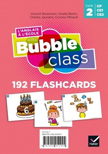 Vincent Beckmann et Giselle Bertin - L'anglais à l'école avec Bubble class Cycle 2 - 192 flashcards.
