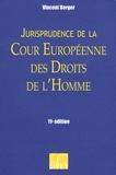 Vincent Berger - Jurisprudence de la Cour Européenne des Droits de l'Homme.