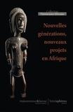 Vincent Berjot et Bruno Favel - Nouvelles générations du patrimoines, nouveaux projets en Afrique.
