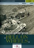 Vincent Bernard et Yannis Kadari - La 2nd US Armored Division - Hell on Wheels.