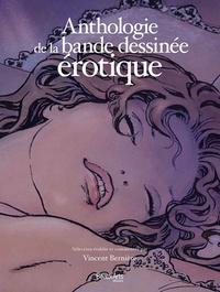 Vincent Bernière - Anthologie de la bande dessinée érotique.