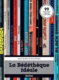 Vincent Bernière - La bédéthèque idéale.