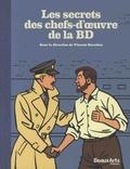 Vincent Bernière - Les secrets des chefs-d'oeuvre de la BD.