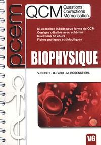 Vincent Bérot et Damien Fard - Biophysique.