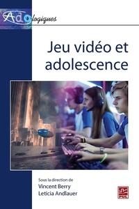 Vincent Berry - Jeu vidéo et adolescence.