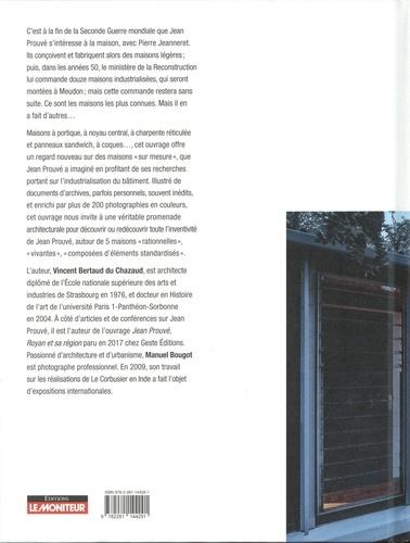 Jean Prouvé / Cinq maisons sur mesure