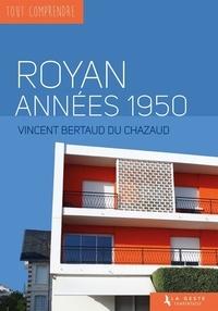 Vincent Bertaud du Chazaud - Royan années 1950.