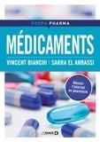 Vincent Bianchi et Sarra El Anbassi - Médicaments.