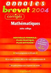 Mathématiques série collège- Annales 2004, corrigés - Vincent Biasoni |