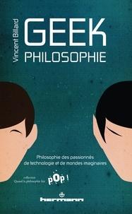 Vincent Billard - Geek Philosophie.