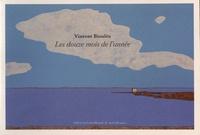 Vincent Bioulès - Les douze mois de l'année.