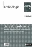 Vincent Bittighoffer et Jérôme Prouzat - Technologie 6e - Livre du professeur.