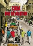 Vincent Bloch - Cuba, une révolution.