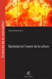 Vincent Bontems - Bachelard et l'avenir de la culture - Du surrationalisme à la raison créative.