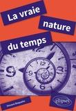 Vincent Boqueho - La vraie nature du temps.