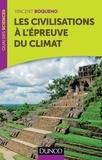 Vincent Boqueho - Les civilisations à l'épreuve du climat.
