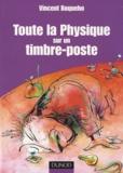 Vincent Boqueho - Toute la Physique sur un timbre-poste.