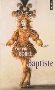 Vincent Borel - Baptiste.