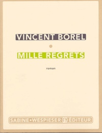 Vincent Borel - Mille regrets.