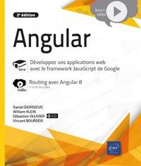 Vincent Bourdeix et Sébastien Ollivier - Angular - Développement d'applications web avec le framework JavaScript de Google. Complément vidéo : Routing avec Angular 8.