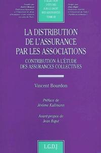 La distribution de lassurance par les associations. Contribution à létude des assurances collectives.pdf
