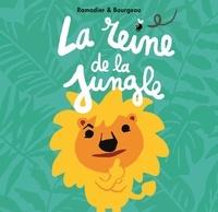 Vincent Bourgeau et Cédric Ramadier - La reine de la jungle.