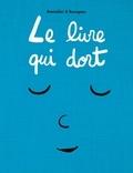 Vincent Bourgeau et Cédric Ramadier - Le livre qui dort.
