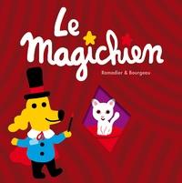 Vincent Bourgeau et Cédric Ramadier - Le Magichien.
