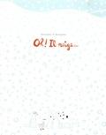 Vincent Bourgeau et Cédric Ramadier - Oh ! Il neige….