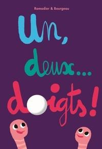 Vincent Bourgeau et Cédric Ramadier - Un, deux... doigts !.